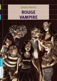 Lewis Harris - Rouge vampire.