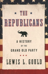 Galabria.be The Republicans - A History of the Grand Old Party Image