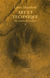 Lewis Mumford - Art et technique - Six conférences inédites.