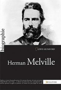 Lewis Mumford - Herman Melville.