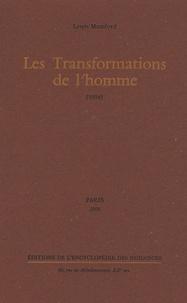 Lewis Mumford - Les Transformations de l'homme - (1956).