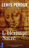 Lewis Perdue - L'héritage sacré.