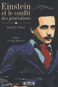 Lewis-S Feuer - Einstein et le conflit des générations.