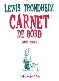 Lewis Trondheim - Carnet de bord 2002-2003 - 9 octobre 2002.