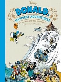 Lewis Trondheim et Nicolas Keramidas - Donald's Happiest Adventures - A la recherche du bonheur.