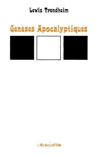 Lewis Trondheim - Genèses Apocalyptiques.