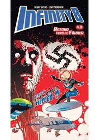 Lewis Trondheim et Olivier Vatine - Infinity 8 Comics N° 4 : Retour vers le Führer 1/3.