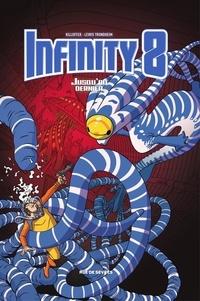 Lewis Trondheim et  Killofer - Infinity 8 - Jusqu'au dernier.