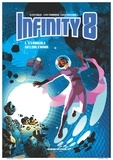 Lewis Trondheim et Olivier Balez - Infinity 8 Tome 3 : L'Evangile selon Emma.