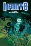 Lewis Trondheim et Davy Mourier - Infinity 8 Tome 5 : Le jour de l'apocalypse.