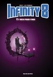 Lewis Trondheim et  Boulet - Infinity 8 Tome 7 : Et rien pour finir.