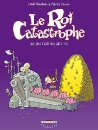 Lewis Trondheim et Fabrice Parme - Le roi catastrophe Tome 9 : Adalbert fait des affaires.