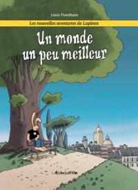 Lewis Trondheim - Les nouvelles aventures de Lapinot Tome 1 : Un monde un peu meilleur.