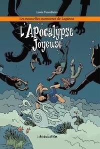 Lewis Trondheim - Les nouvelles aventures de Lapinot - Tome 5 - L'Apocalypse joyeuse.