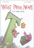 Lewis Trondheim - Petit Père Noël Tome 5 : Petit Père Noël et le cadeau perdu.