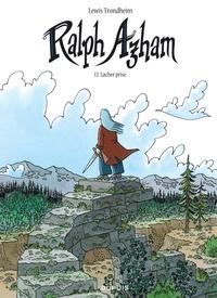 Lewis Trondheim - Ralph Azham Tome 12 : Lâcher prise.