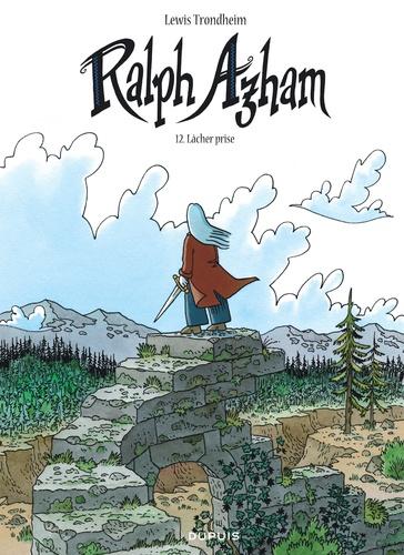 Ralph Azham Tome 12 Lâcher prise