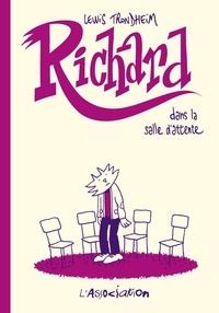 Lewis Trondheim - Richard dans la salle d'attente.