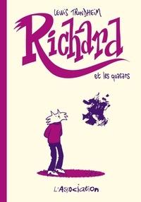 Lewis Trondheim - Richard  : Richard et les quasars.