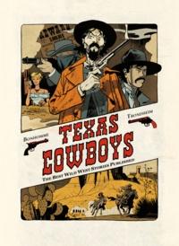 Lewis Trondheim et Matthieu Bonhomme - Texas cowboys.