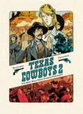 Lewis Trondheim et Matthieu Bonhomme - Texas cowboys - Tome 2.