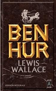 Lewis Wallace - Ben-Hur.