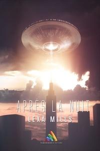 Livres gratuits de téléchargement d'ebook Après la nuit 9780244551797 ePub DJVU en francais par Lexa Mills