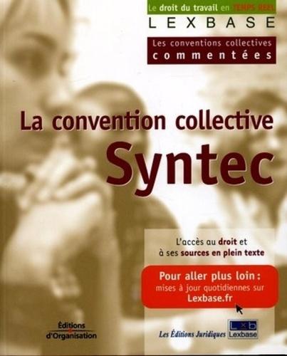 Lexbase - La convention collective des bureaux d'études techniques, cabinets d'ingénieurs-conseils et sociétés de conseil - Dite Syntec.