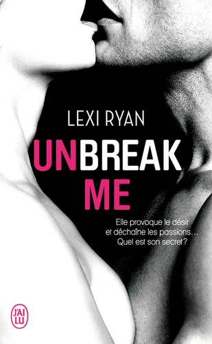Unbreak me Tome 1