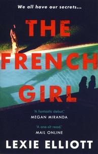 Lexie Elliott - The french girl.