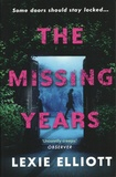 Lexie Elliott - The Missing Years.