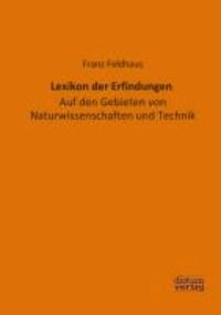 Lexikon der Erfindungen - Auf den Gebieten von Naturwissenschaften und Technik.