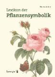 Lexikon der Pflanzensymbolik.