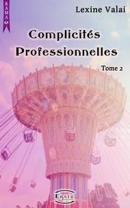 Lexine Valai - Complicités Professionnelles.
