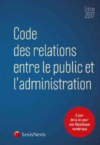 Lexis Nexis - Code des relations entre le public et l'administration.