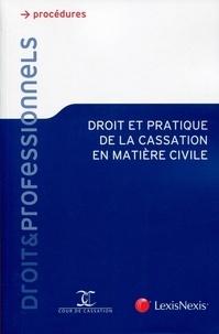 Lexis Nexis - Droit et pratique de la cassation en matière civile.