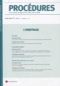 Loïc Cadiet et Hervé Croze - Procédures Hors-série N° 1 : L'arbitrage.