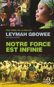 Leymah Gbowee - Notre force est infinie.