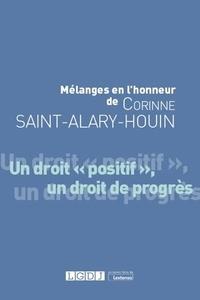 """LGDJ - Mélanges en l'honneur de Corinne Saint-Alary-Houin - Un droit """"positif"""", un droit de progrès."""