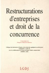 LGDJ - Restructurations d'entreprises et droit de la concurrence - Actes de la journée d'étude du 14 décembre 1991.