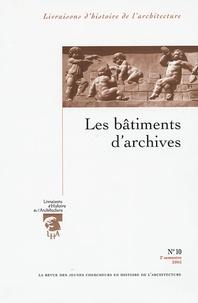 Jean-Michel Leniaud et Sébastien Barret - Livraisons d'Histoire de l'Architecture N° 10, 2e semestre 2 : Les bâtiments d'archives.