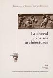 Jean-Michel Leniaud - Livraisons d'Histoire de l'Architecture N° 6, 2e semestre 20 : Le cheval dans ses architectures.