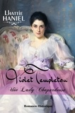 Lhattie Haniel - Violet Templeton, une lady chapardeuse.