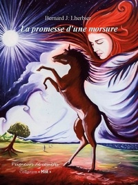 Lherbier Bernard - La promesse d'une morsure.