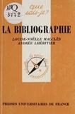 Lhéritier et  Malcles - La Bibliographie.