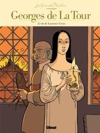 Li-An et Laurence Croix - Georges de la Tour : La Madeleine à la veilleuse.