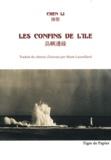 Li Chen - Les confins de l'île (1974-2009) - Edition bilingue français-chinois.
