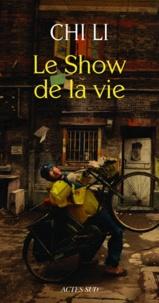 Li Chi - Le Show de la vie.
