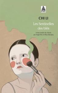 Li Chi - Les Sentinelles des blés.