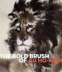 Li He et Jay Xu - The Bold Brush of Ho-Nien.
